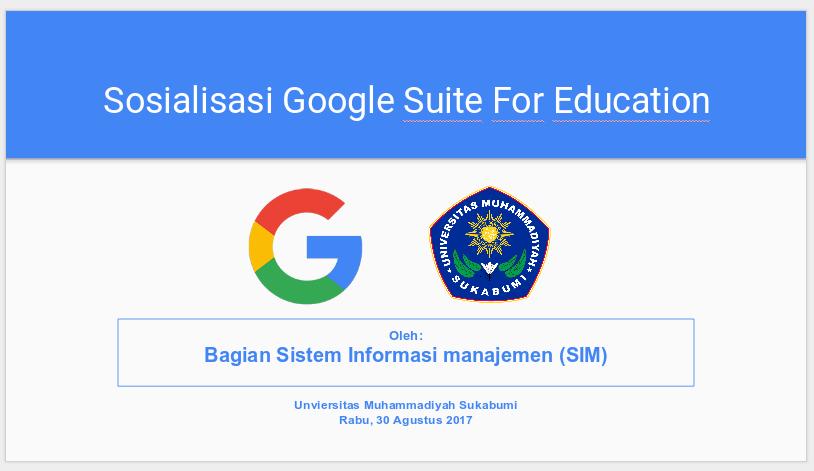 Sosialisasi Google Suite For Education untuk Seluruh Dosen