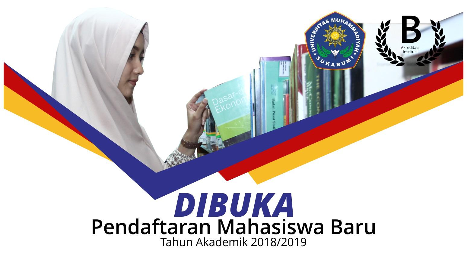 Penerimaan Mahasiswa Baru Universitas Muhammadiyah Sukabumi